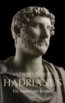 Hadrianus, de rusteloze keizer