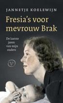 Fresia's voor mevrouw Brak - isbn 9789028220072