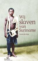 Leeslicht - Wij slaven van Suriname - isbn 9789086963492