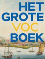 Het Grote VOC Boek - isbn 9789462581777