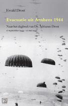 Evacuatie uit Arnhem 1944 - isbn 9789461537768