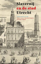 Slavernij en de stad Utrecht