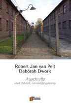 Auschwitz  stad, fabriek, vernietigingskamp