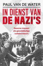 In dienst van de nazi's - isbn 9789401916097