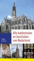 Alle kathedralen en basilieken van Nederland - isbn 9789089721167