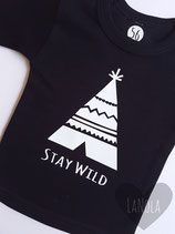 "Shirt ""Stay wild"""