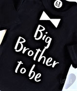 "Shirt ""Big Brother to be"""