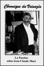 N°47 : La Passion selon Jean-Claude Muet