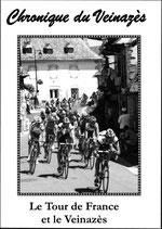 N°52 : Le Tour de France et le Veinazès