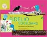 Der Traum von Fidelio Vogelsang