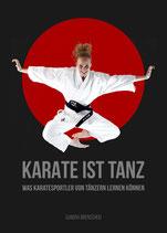 Karate ist Tanz - was Karatesportler von Tänzern lernen können