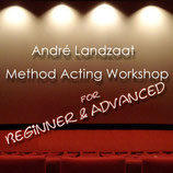 André Landzaat - Method Acting Workshop - Mixed Levels (Beginners and Advanced)