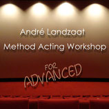 André Landzaat - Method Acting Workshop - for Advanced