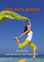 """DVD """"Trotz allem gesund!"""" Der Vortrag"""
