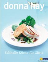 Schnelle Küche für Gäste von Donna Hay