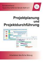 Projektplanung und Projektdurchführung