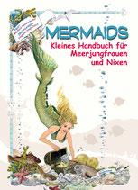Mermaids - Kleines Handbuch für Meerjungfrauen und Nixen