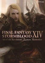 FINAL FANTASY XIV: Stormblood Eastern Memories - The Art of the Revolution Artbook