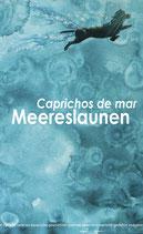 Neuroth, Gerta (Hg.): Caprichos de mar – Meereslaunen