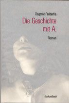 Fedderke, Dagmar: Die Geschichte mit A.