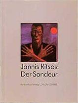Ritsos, Jannis: Der Sondeur. Szenische Prosa
