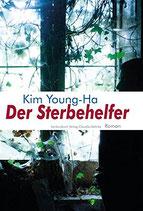 Kim Young-ha: Der Sterbehelfer