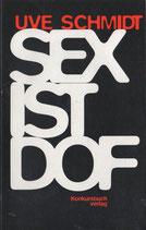 Schmidt, Uve, Sex ist dof