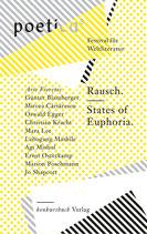 Fioretos, Aris (Hg.): Rausch. States of Euphoria. Poetica 5
