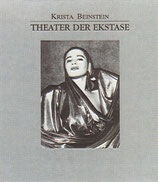 Beinstein, Krista: Theater der Ekstase