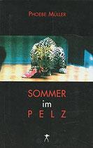 Müller, Phoebe: Sommer im Pelz