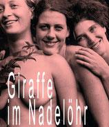 Wöhe, Sandra: Giraffe im Nadelöhr. Hörbuch