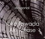Yoko Tawada, Aki Takase: diagonal