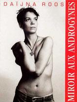 Roos, Daijna: Miroir aux Androgynes