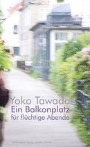 E-BOOK Tawada, Yoko: Ein Balkonplatz für flüchtige Abende