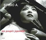 A., Mario: ma poupée japonaise