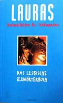 Méritt, Laura: Lauras Animösitäten und Sexkapaden. Das lesbische Sexwörterbuch