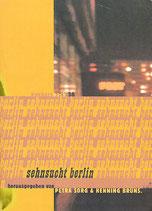 Brüns, Henning / Sorg, Petra: Sehnsucht Berlin. konkursbuch 38