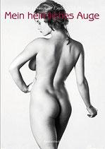 Mein heimliches Auge 27. Das Jahrbuch der Erotik 2012/2013
