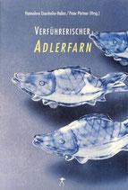 Verführerischer Adlerfarn. Literarisches Japan-Lesebuch