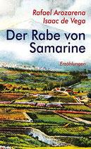 Arozarena, Rafael / de Vega, Isaac: Der Rabe von Samarine