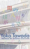 Tawada, Yoko: Abenteuer der deutschen Grammatik