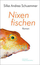 Schuemmer, Silke Andrea: Nixen fischen