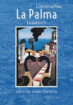 La Palma. Literarisches Reise-Lesebuch