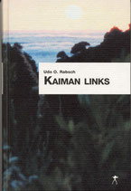 Rabsch, Udo: Kaiman links