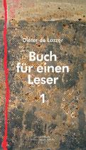 Lazzer, Dieter de: Buch für einen Leser 1