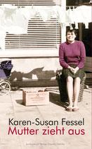 E-BOOK Fessel, Karen-Susan: Mutter zieht aus