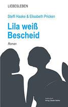 Haake, Steffi & Pricken, Elisabeth: Lila weiß Bescheid