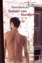 Balducci, Sam: Sieben von hundert. Roman