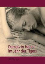 E-BOOK Paul, Ina: Damals in Hanoi im Jahr des Tigers. Drei Liebesgeschichten.