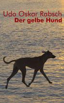 E-BOOK Rabsch, Udo Oskar: Der gelbe Hund